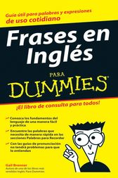 Frases en Ingles Para Dummies by Gail Brenner