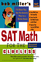 Bob Miller's SAT Math for the Clueless, 2nd ed by Bob Miller