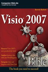 Visio 2007 Bible by Bonnie Biafore