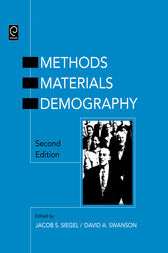 The Methods and Materials of Demography by Jacob S. Siegel