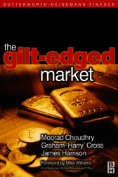 Gilt-Edged Market by Moorad Choudhry