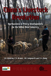 China's Livestock Revolution Agribusiness and Policy Developments in the Sheep Meat Industry by S. Waldron