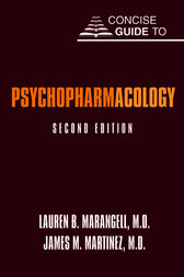 Concise Guide to Psychopharmacology by Lauren B. Marangell