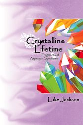 Crystalline Lifetime by Luke Jackson