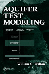 Aquifer Test Modeling by William C. Walton