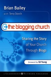 The Blogging Church by Brian Bailey