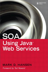 SOA Using Java Web Services by Mark D. Hansen