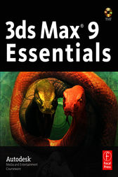 3ds Max 9 Essentials by Autodesk