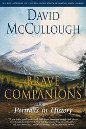 Brave Companions by David McCullough