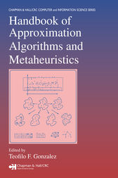 Handbook of Approximation Algorithms and Metaheuristics by Teofilo F. Gonzalez