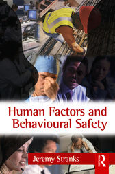 Human Factors and Behavioural Safety by Jeremy Stranks