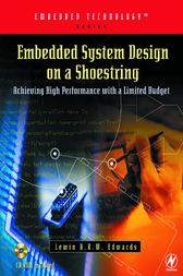 Embedded System Design on a Shoestring by Lewin Edwards