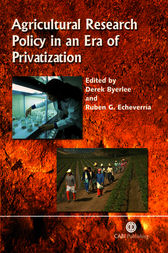 Agricultural Research Policy in an Era of Privatization by D. Byerlee