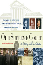 Our Supreme Court by Richard Panchyk