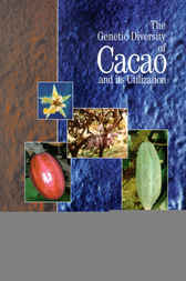 The Genetic Diversity of Cacao and its Utilization by B.G.D. Bartley