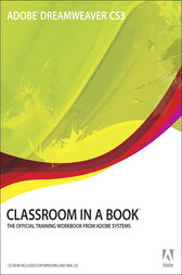Adobe Dreamweaver CS3 Classroom in a Book by Adobe Creative Team