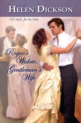 Rogue's Widow, Gentleman's Wife by Helen Dickson