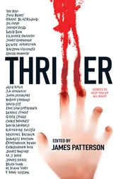 Thriller: Stories To Keep You Up All Night by James et al. Patterson