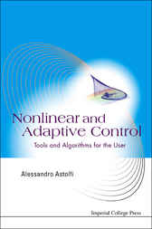 Nonlinear And Adaptive Control by Alessandro Astolfi