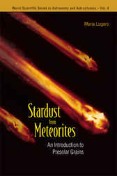 Stardust From Meteorites by Maria Lugaro