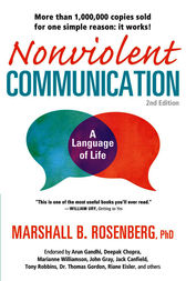 Nonviolent Communication: A Language of Life by Marshall B. Rosenberg