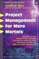 Project Management for Mere Mortals