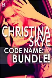 Code Name: Bundle! by Christina Skye