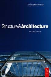 Structure and Architecture by Angus J Macdonald