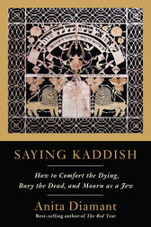 Saying Kaddish by Anita Diamant