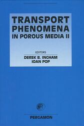 Transport Phenomena in Porous Media II by I. Pop