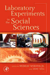 Laboratory Experiments in the Social Sciences by Murray Webster