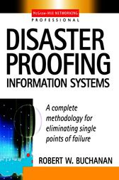 Disaster Proofing Information Systems by Robert Buchanan