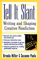 Tell It Slant by Brenda Miller