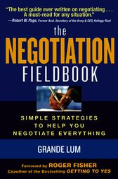 The Negotiation Fieldbook by Grande Lum