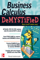 Business Calculus Demystified by Rhonda Huettenmueller