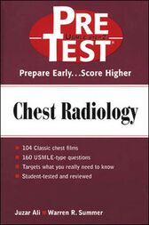 Chest Radiology: PreTest Self- Assessment and Review by Juzar Ali
