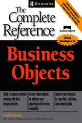 Business Objects: The Complete Reference by Cindi Howson