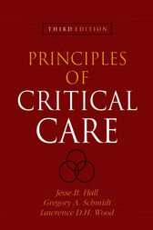 Principles of Critical Care, Third Edition by HALL