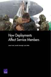 How Deployments Affect Service Members by James R Hosek