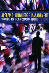 Applying Knowledge Management by Ian Watson