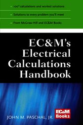 EC&M's Electrical Calculations Handbook by John Paschal