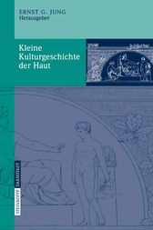 Kleine Kulturgeschichte der Haut (German Edition) by Ernst G. Jung
