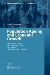 Population Ageing and Economic Growth by Sandra Gruescu