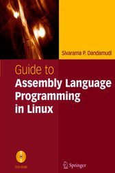 Guide to Assembly Language Programming in Linux by Sivarama P. Dandamudi