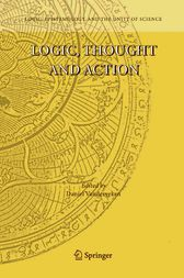 Logic, Thought and Action by Daniel Vanderveken
