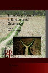 Institutional Dynamics in Environmental Governance by Bas Arts