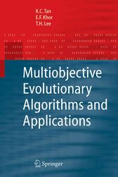 Multiobjective Evolutionary Algorithms and Applications by K. C. Tan