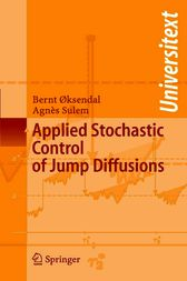 Applied Stochastic Control of Jump Diffusions by Bernt Oksendal