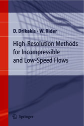 High-Resolution Methods for Incompressible and Low-Speed Flows by Dimitris Drikakis