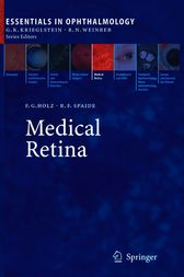 Medical Retina by Frank G. Holz